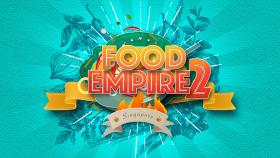 Food Empire Season 2